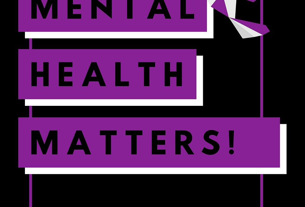 T-Shirt: Mental health matters!