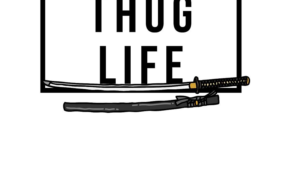 Minimal T-Shirt: THUG LIFE
