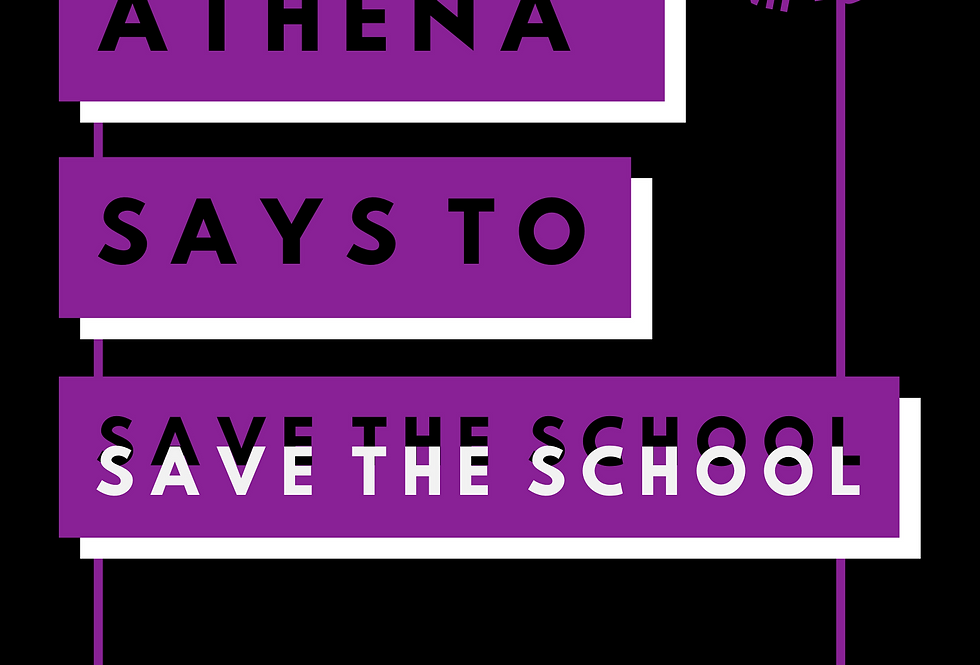 T-Shirt: Athena Guice says to Save the school!