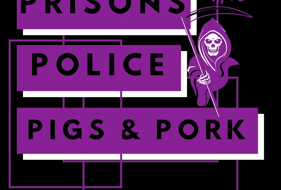 T-Shirt: Prison, police, pigs, pork