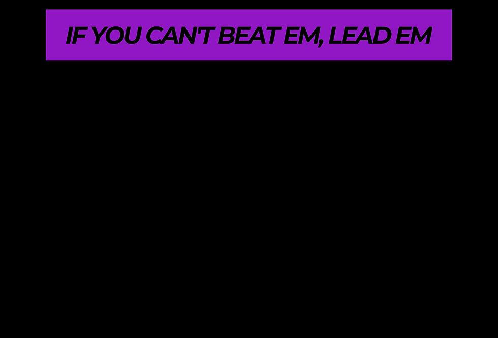 T-Shirt: PURPREME IF YOU CAN'T BEAT EM, LEAD EM