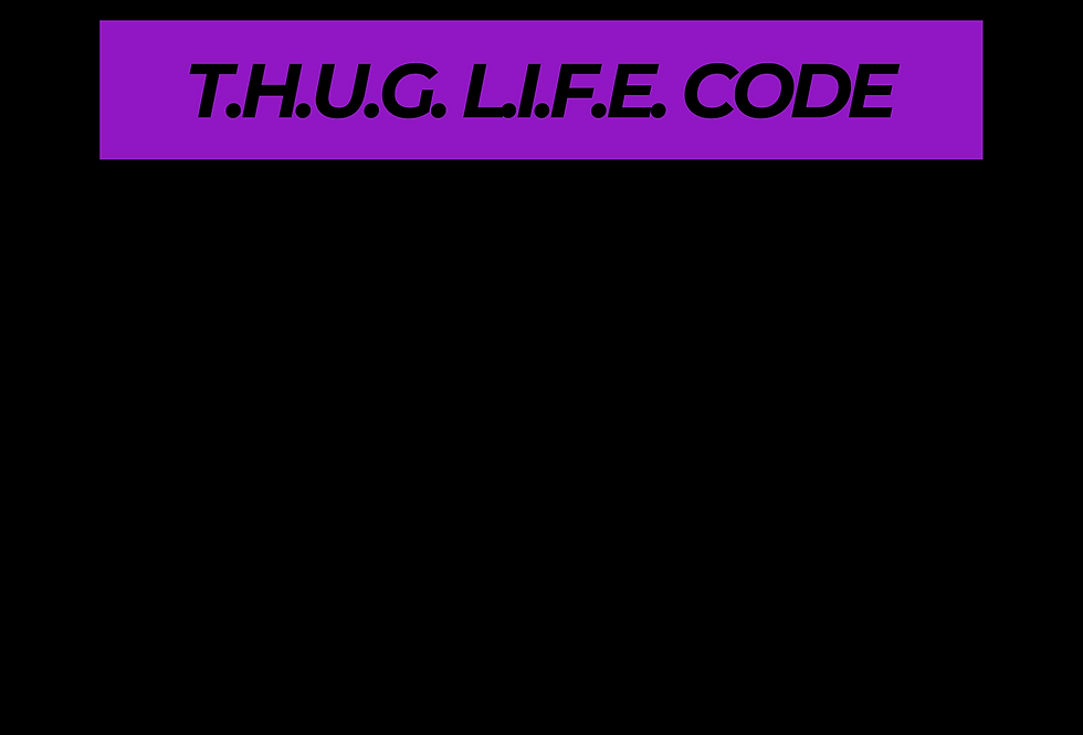 T-Shirt: PURPREME THUG LIFE CODE