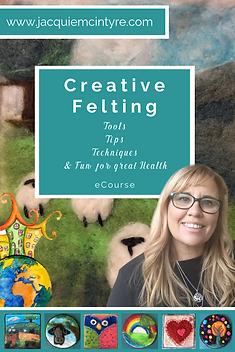 Creative Felting course- Jacquie McIntyre