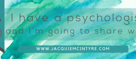 I have a psychologist and I'm going to share why...