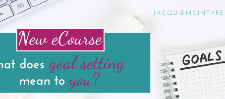 Join Jacquie for Goal Setting Basics Course