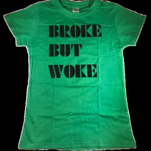 Broke Woke Tee