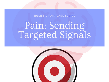 Pain: Sending The Right Signals