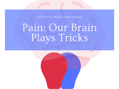 Pain: The Brain Plays Tricks
