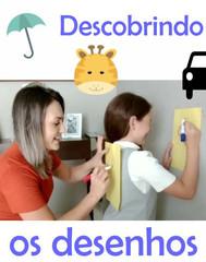 Descobrindo os Desenhos