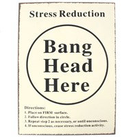 Bang head here metal sign