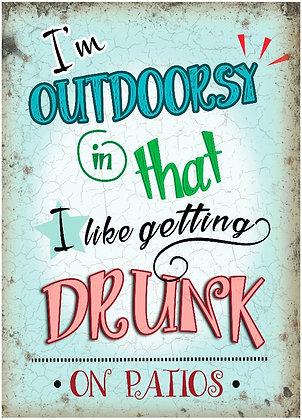 Retro Outdoor Drunk Metal Sign