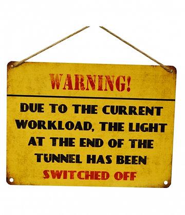 Light At Tunnel Vintage Metal Sign