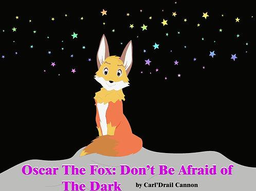 Oscar The Fox: Don't Be Afraid Of The Dark