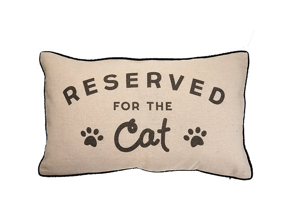 Reserved for the Cat Novelty Cushion