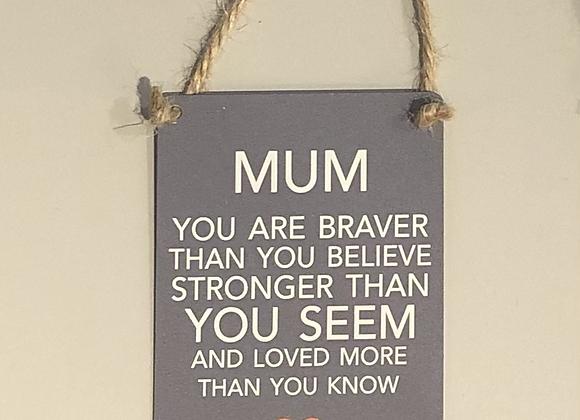 Mum Novelty Metal Sign