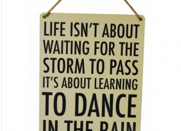 Learning to Dance in the Rain  Inspirational Metal Sign
