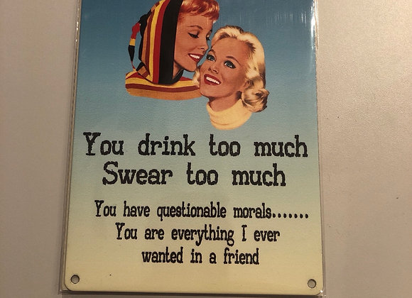 Vintage Style Witty Metal Sign