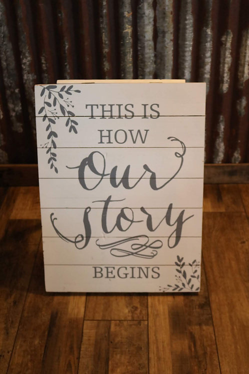 """Our Story"" Sign"