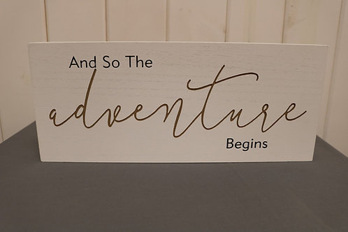Adventure Begins Sign