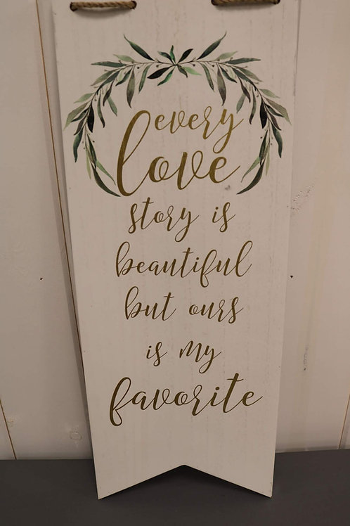 Big Love Story Sign