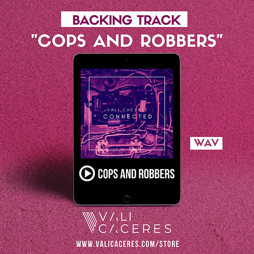 Cops and Robbers - Backing