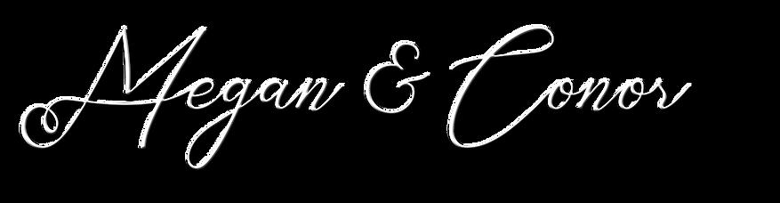 Megan & Conor Font Bathey.png