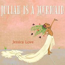 Julian is a Mermaid.jpg
