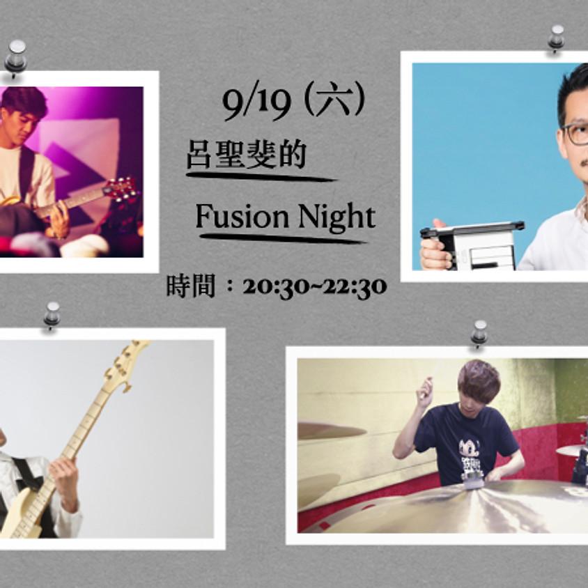 呂聖斐的 Fusion Night