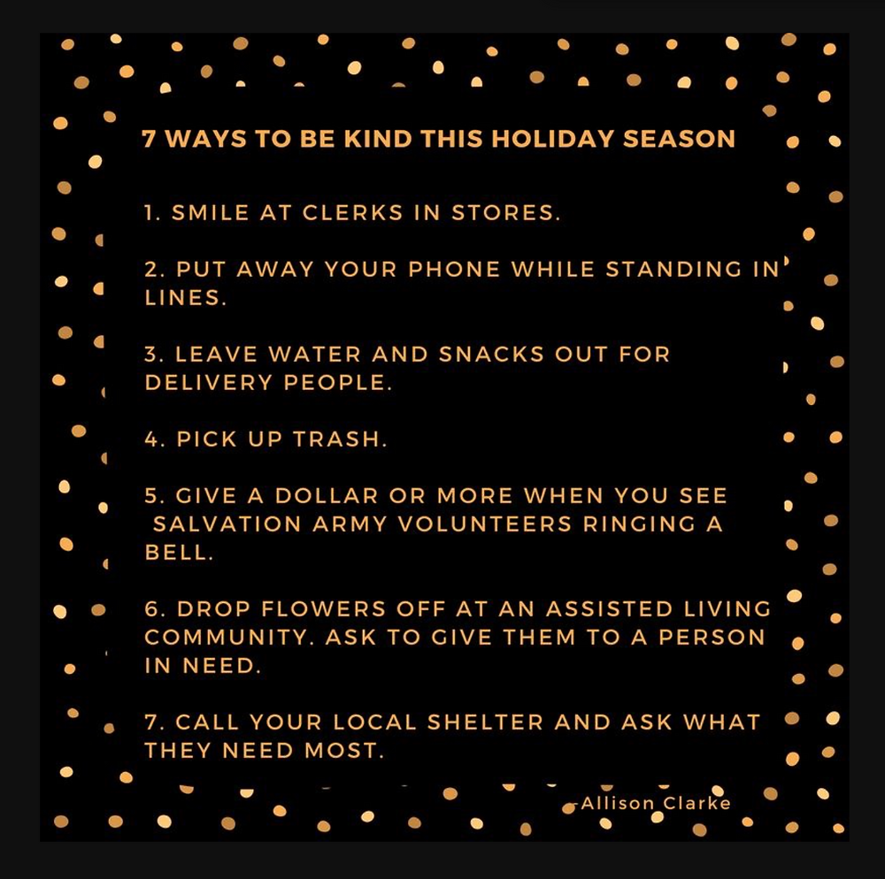 7 ways to be kind this holiday season, by Allison Clarke