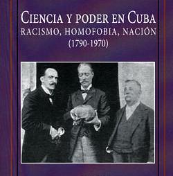 DE CAYO PUTO A LAS UMAP. CIENCIA Y PODER EN CUBA
