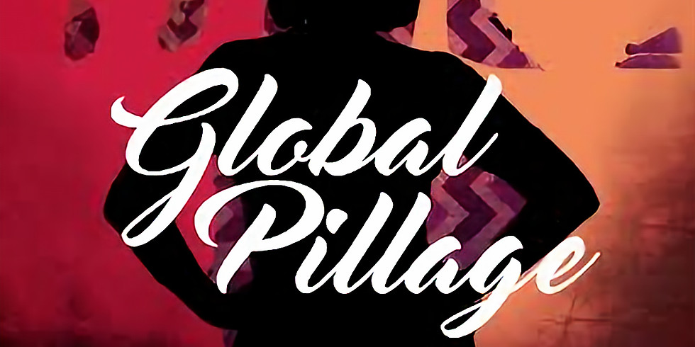 Global Pillage with Deborah Frances-White & Guests