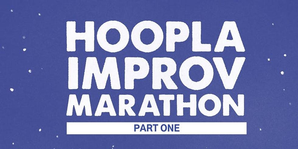 Hoopla Improv Marathon part one