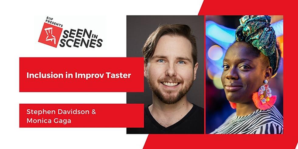 Inclusion in Improv Taster | Stephen Davidson & Monica Gaga | Seen in Scene