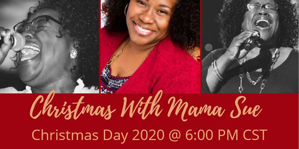 Christmas With Mama Sue