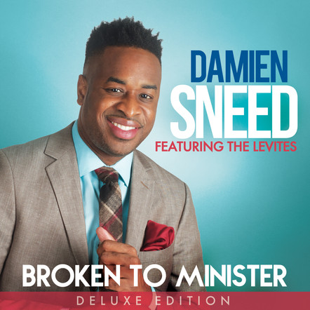 Damien Sneed / Broken to Minister