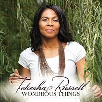 Tekesha Russell / Wondrous Things
