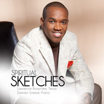Lawrence Brownlee / Spiritual Sketches