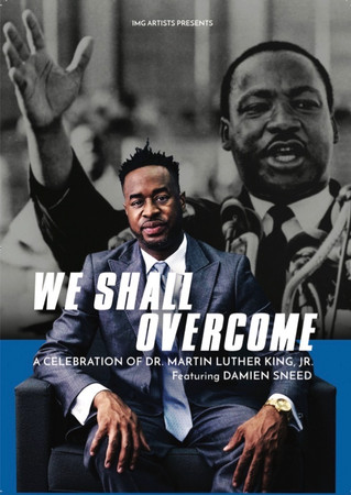 "Damien Sneed Embarks on a 36-City 2019 North American Tour, ""We Shall Overcome: A Celebration of Dr."