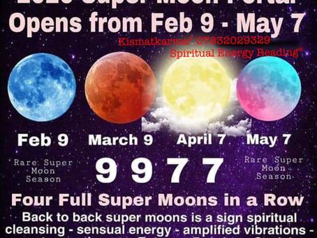 2020 Super Moon Portal 9th Feb-7th May