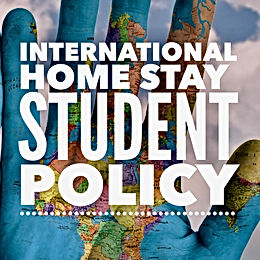 International Homestay Student Policy