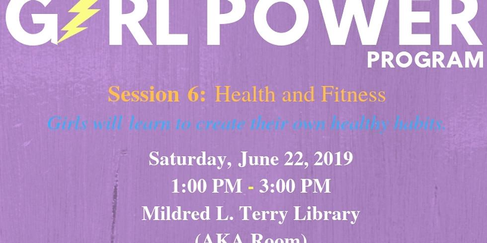 Girl Power Program: Session 6