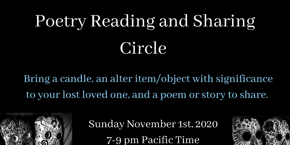 Dia de Los Muertos Poetry Reading and Sharing Circle