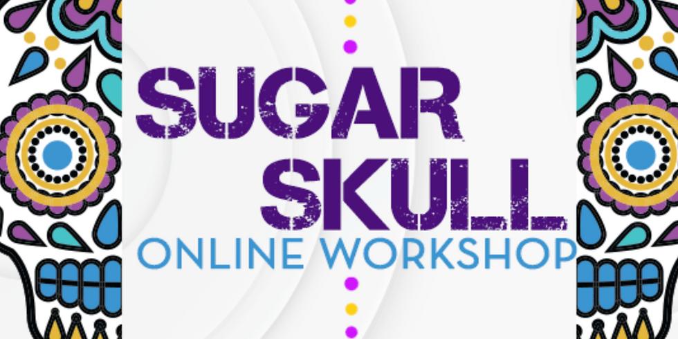 Sugar Skull Online Workshop