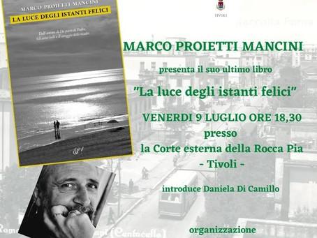 Tivoli: Lo scrittore Marco Proietti Mancini presenterà il 9 luglio il suo nuovo libro