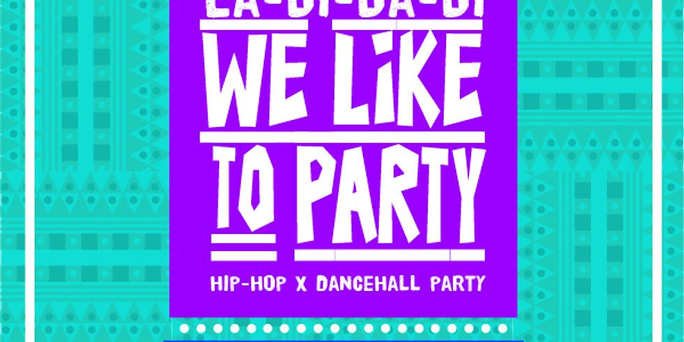 Ladi Dadi, We Like To Party