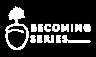 Becoming_Series_Logos_White.png