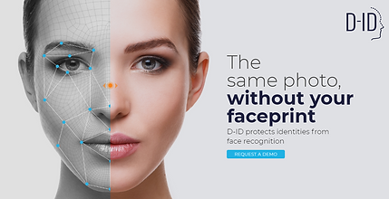 D-ID Protects Against Face Recognition