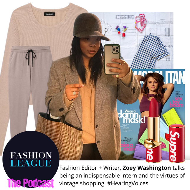 How To Be An Indispensable Intern-Podcast Episode 24 With Fashion Editor Zoey Washington