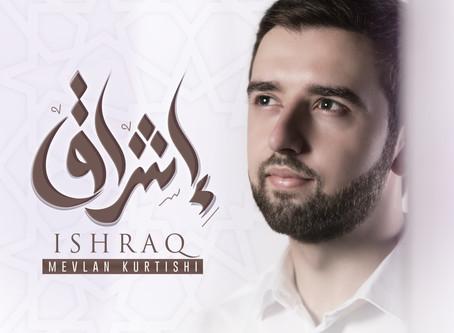 Now it's out album 'ISHRAQ'