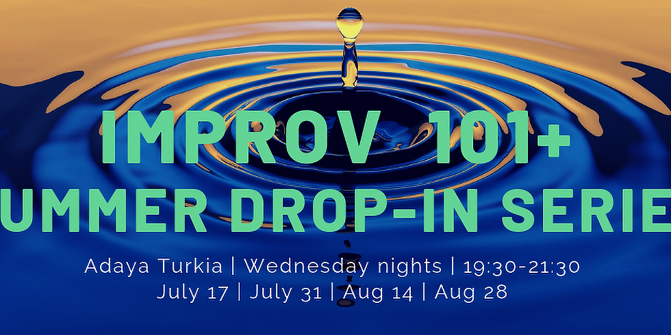 Improv 101+ - Summer Drop In - Extreme Yes Anding (1)